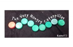 The Very Hungry Caterpillar - Unbelievable ideas!