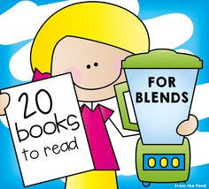 20 books to read to introduce blends! Phonics Reading Literacy Books Literature (From the Pond)