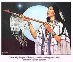 White Buffalo Calf Woman we pray!