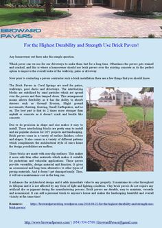 The Brick Pavers in Coral Springs are used for patios, walkways, pool decks and driveways. The interlocking blocks are stabilized by sand particles which are spread over the pavers and then tamped down.