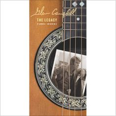 """The Legacy (1961-2002) by Glen Campbell // """"True Grit"""""""