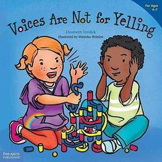 Voices are Not for Yelling by Elizabeth Verdick 9781575425016 (Paperback, 2015)
