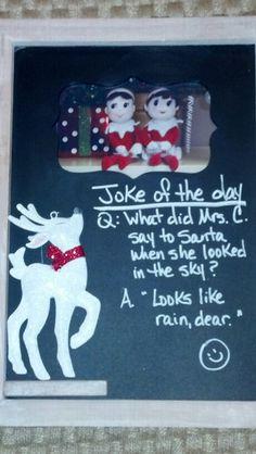 Borrowed Elfin joke I placed on a message chalk board