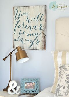 Wood Profits - You will forever be my always Wood Sign customizable - Aimee Weaver Designs - Discover How You Can Start A Woodworking Business From Home Easily in 7 Days With NO Capital Needed! Rustic Signs, Wooden Signs, Bedroom Decor, Wall Decor, Master Bedroom, Bedroom Ideas, Pallet Art, Pallet Wood, Reclaimed Barn Wood
