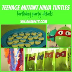 Teenage Mutant Ninja Turtle party ideas, food, activities, decorations, and favor ideas   Sugar Aunts #birthdayparty #TMNT #birthday