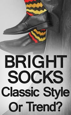 five reasons why you should consider including bright socks in your wardrobe. Men's Socks, Dress Socks, Style Blog, Guy Style, Real Men Real Style, Black And Blue Dress, Teenage Guys, Man Dressing Style, Custom Socks