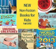 New Non-Fiction #Books for #Kids, Fall 2012