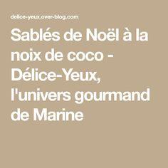 Sablés de Noël à la noix de coco - Délice-Yeux, l'univers gourmand de Marine