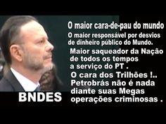BNDES - O MAIOR ASSALTO AO DINHEIRO PÚBLICO DO MUNDO - A Serviço do PT .