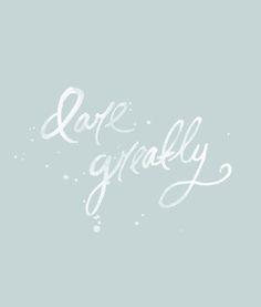 Dare Greatly | The Fresh Exchange