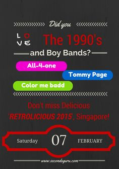 Events: Retrolicious 2015, Singapore featuring boy bands from the 1990s- All-4-One, Tommy Page and Color me Badd
