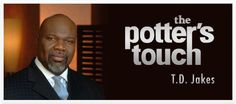 """Watch """"The Potter's Touch"""" with T.D. Jakes on Daystar: Monday - Friday 7:30am"""