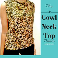 Learn to make a DIY pattern to sew a beautiful and flattering COWL top or tunic which fits yu perfectly. Also learn an easy way to make this pattern. Cowl Neck Dress, Cowl Neck Top, Clothing Patterns, Sewing Patterns, Sewing Ideas, Sewing Projects, Burda Patterns, Sewing Tips, Top Pattern