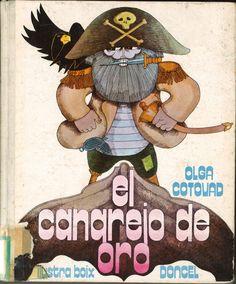 El cangrejo de oro / Olga Cotovad ; [ilustraciones de Boix]. -- 1ª ed. -- Madrid : Doncel, 1971.  -- (La ballena alegre ; 54)  D.L. CS 1305-1971  *BPC González Garcés ID 27 Fondo infantil de reserva