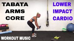 30 Minute, Low Impact Cardio Arms and Core Tabata Workout, Abs and Upper...