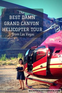 Best Grand Canyon Helicopter Tour: When visiting Las Vegas, going to the Grand Canyon is a must and helicopter is the way to go!