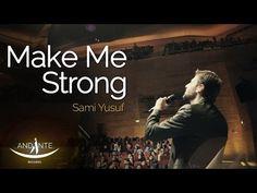 Sami Yusuf - Make Me Strong - YouTube