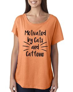 Motivated by Cats and Caffeine Flowy Dolman Tee