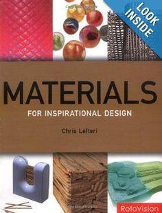 Materials for Inspirational Design: Chris Lefteri: 9782940361502: Amazon.com: Books