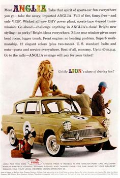 1960 Ford Anglia US ad poster. Classic Motors, Classic Cars, Vintage Advertisements, Vintage Ads, Ford Anglia, Ad Car, Import Cars, Car Posters, Car Advertising