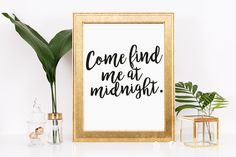 Come Find Me At Midnight Instant Download, New Years, Celebrate, Holiday, Love, Romance, Printable Art, Wall Decor, Paper Goods, Home Decor by thewhitecanvases on Etsy