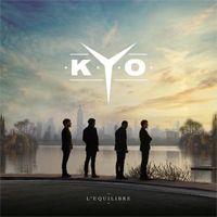 Le groupe Kyo de retour: Nouvel album 'L'Equilibre' en 2014 - Evous