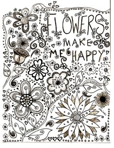 Free coloring page coloring-adult-flowers-drawing. 'Flowers make me happy' !!