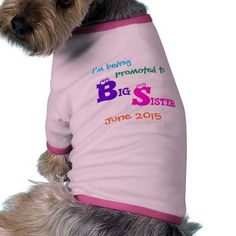 I'm Being Promoted to Big Sister Announcement Dog Shirt