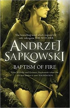 Baptism of Fire: Amazon.it: Andrzej Sapkowski, David French: Libri in altre lingue