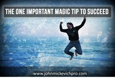 The One Important Magic Tip To Succeed Thee One Important Magic Tip To Succeed 2016 speak to any successful network marketer, online marketer, entrepreneur, etc., they will all inform you that there are absolutely no secret sauce to being successful Howev Business Marketing, Online Marketing, Taking Pictures, The One, Entrepreneur, Magic, Tips, Blog, Blogging