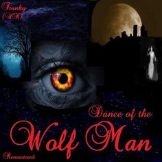 Dance of the Wolf Man - Remixed & Remastered by frankyuk on SoundCloud