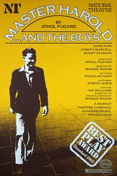 an analysis of apartheid in south africa in master harold and the boys a play by athol fugard Master haroldand the boys is a play by athol fugard set in 1950, it was first  produced at the yale repertory theatre in march 1982 and made its premiere on  broadway on 4 may at the lyceum theatre, where it ran for 344 performances  the play takes place in south africa during apartheid era, and depicts how.