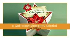 Star Gift Box by Joann Jamieson YouTube-8:27min Use a die cut for the front and back of this shaped gift box.