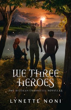 """Read """"We Three Heroes A Companion Volume to the Medoran Chronicles"""" by Lynette Noni available from Rakuten Kobo. Alexandra Jennings might be the hero of the Medoran Chronicles, but she would be lost without her three closest friends. Ya Books, Book Club Books, Free Books, Good Books, Books To Read, Book Art, Reading Books, Book Show, Book Series"""