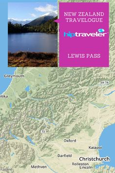 New Zealand Travelogue - Lewis Pass Itinerary for 4 days | HipTraveler