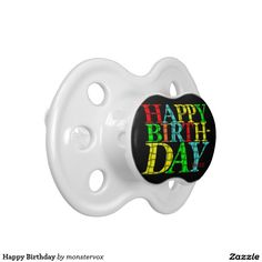 Happy Birthday BooginHead Pacifier  #Birthday #Pacifier #Baby #Infant