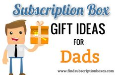 Are you looking for the perfect gift for dads? Here are Seven Subscription Box Gift Ideas for Dad - from the fisherman to the business man!