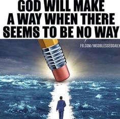 God will make way if it's his will