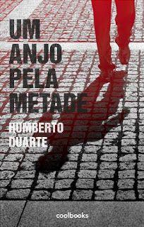 """Bloguinhas Paradise: Opinião """" Um anjo pela metade"""", Humberto Duarte"""