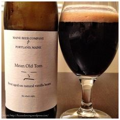 Mean Old Tom from Maine Beer Co...REALLY nice stout (aged with vanilla beans), smooth, 6.5 %...