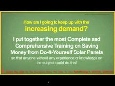 building your own solar panels - http://www.newvistaenergy.com/solar-energy/solar-panels/building-your-own-solar-panels/