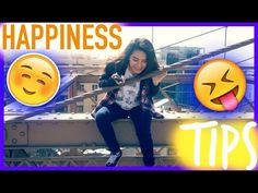 HAPPINESS TIPS! - YouTube