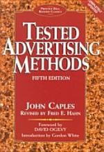Tested Advertising Methods by John Caples, available at Book Depository with free delivery worldwide. Advertising Methods, Marketing And Advertising, Marketing Books, Claude Hopkins, Books You Should Read, Facebook Marketing, Copywriting, Writing Tips, Good Books