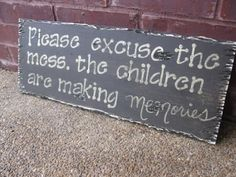I love this saying. This would be a good way to use up an old bit of plywood.