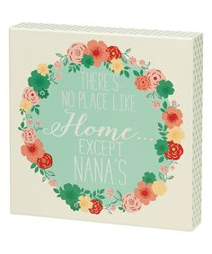 Look at this Home is Nanas Box Sign on #zulily today!