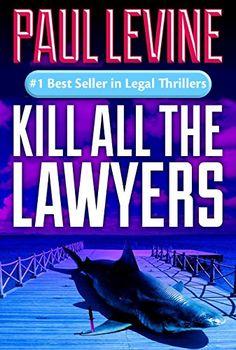 KILL ALL THE LAWYERS (Solomon vs. Lord Legal Thrillers Bo... https://www.amazon.com/dp/B007UPTH6Q/ref=cm_sw_r_pi_dp_j7itxb4MN6363