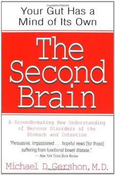 The Second Brain: A Groundbreaking New Understanding of Nervous Disorders of the Stomach and Intestine by Michael Gershon, http://www.amazon.com/dp/0060930721/ref=cm_sw_r_pi_dp_stxZpb148NT3D