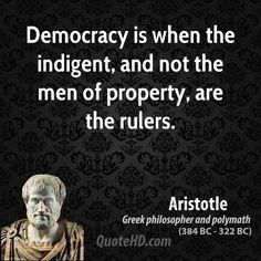 Democracy......      ~ Aristotle