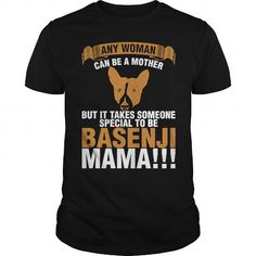 Any Woman Can Be A Mother Basenji Mama T-Shirt LIMITED TIME ONLY. ORDER NOW if you like, Item Not Sold Anywhere Else. Amazing for you or gift for your family members and your friends. Thank you! #basenji #dog #pets