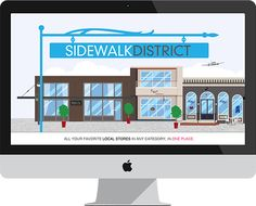 All your favorite local stores in any category, in one place, Sidewalk District.